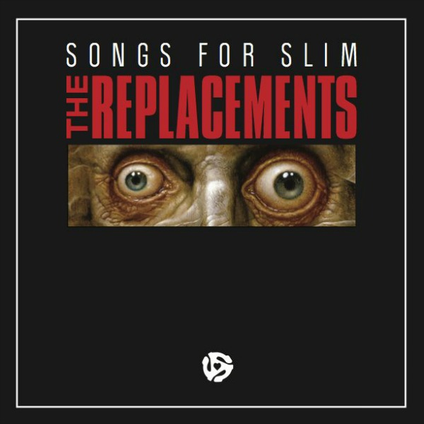 The-Replacements-Songs-For-Slim